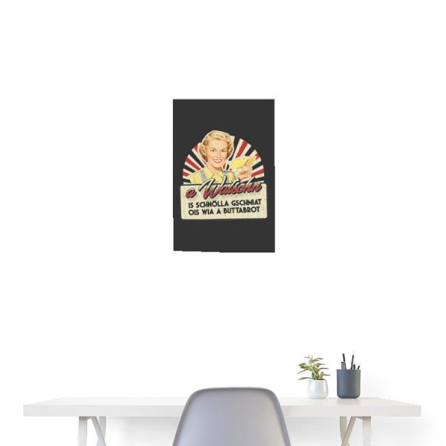Vorschau: A Watschn is schnö gschmiat - Poster 40x60 cm