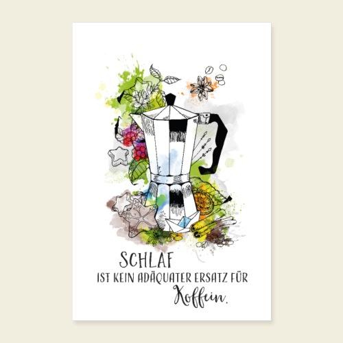 Kaffeekanne - Spruch - Poster 40x60 cm