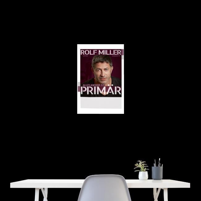 ALLES ANDERE IST PRIMÄR - Poster