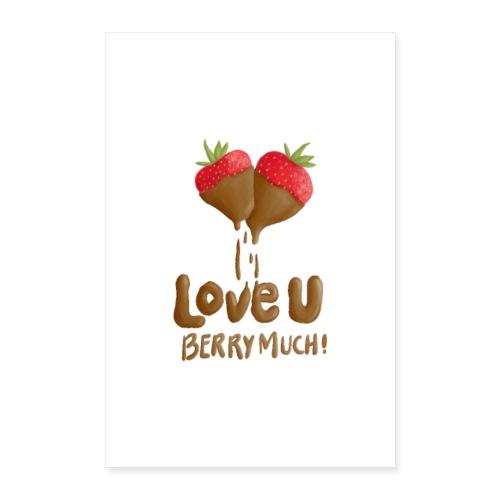 Love U berry much - Poster 40x60 cm