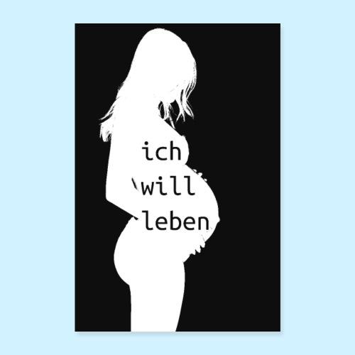 Ich will leben - minimal - Poster 40x60 cm