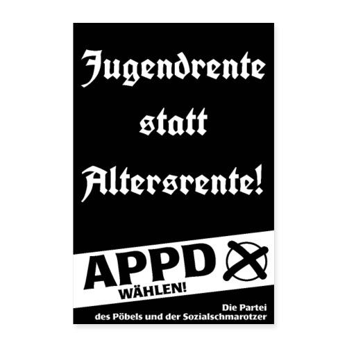 Poster Jugendrente statt Altersrente! - Poster 40x60 cm