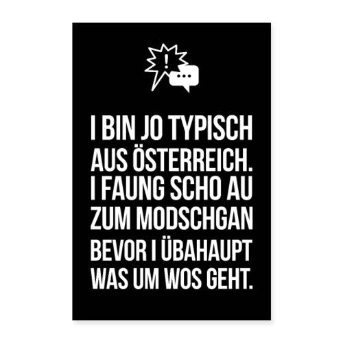 Vorschau: I bin typisch aus Österreich - Poster 40x60 cm