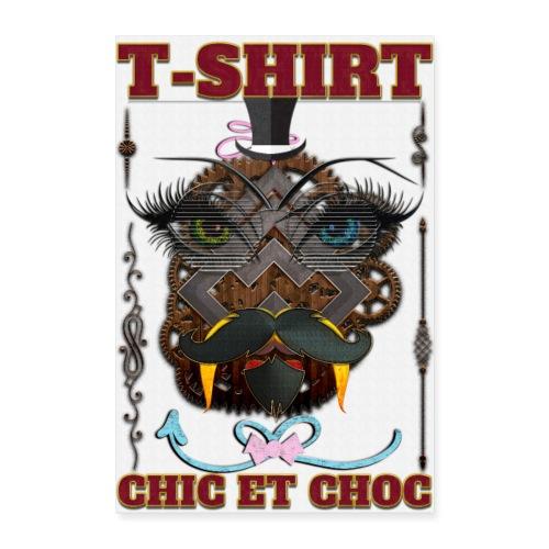 T-shirt chic et choc - Poster - fond couleur blanc - Poster 40 x 60 cm