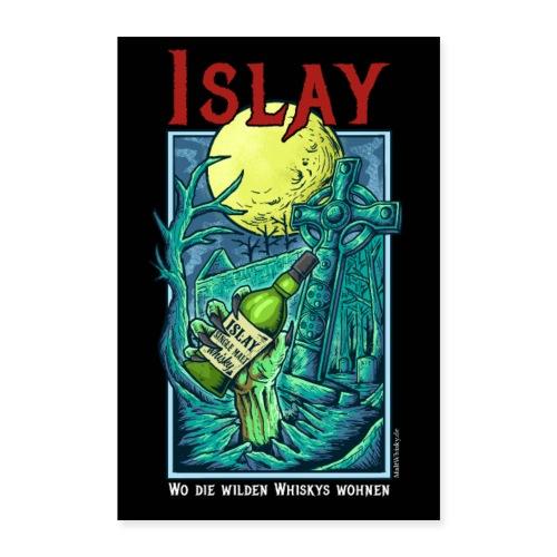 Islay-Poster: Wo die wilden Whiskys wohnen - Poster 40x60 cm