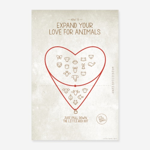 Poster Expand your love for animals (hell) - Poster 40x60 cm