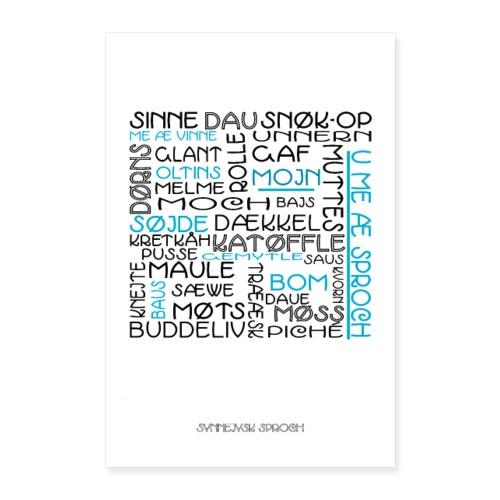 Plakat: De synnejysk sproch å æ væg. - Poster 40x60 cm