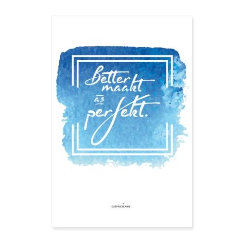 Ostfriesland Startup Poster: Better maakt - Poster 40x60 cm