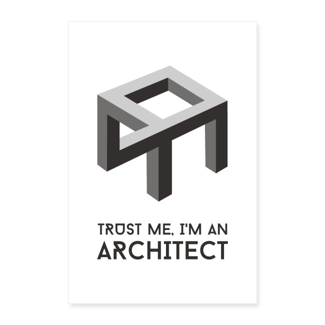 Trust me, I'm an architect   Poster