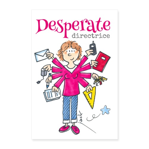 Desperate Directrice - Poster 40 x 60 cm