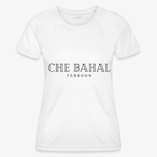 CHE BAHAL - Frauen Funktions-T-Shirt