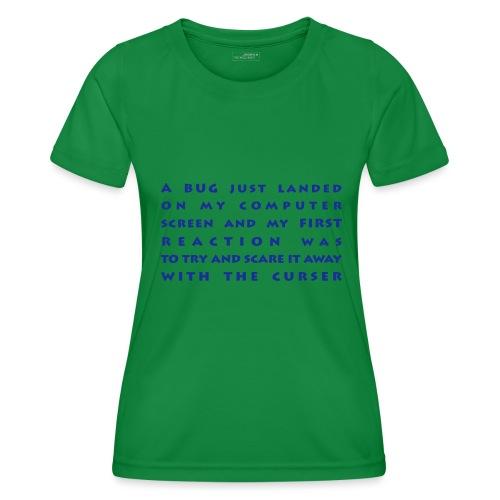 bug - Naisten tekninen t-paita