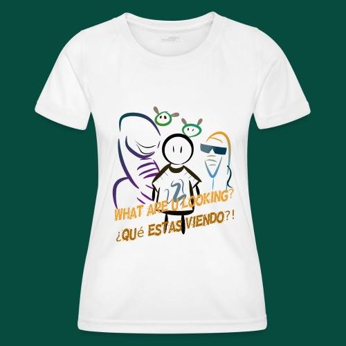 Que estas mirando? - Camiseta funcional para mujeres