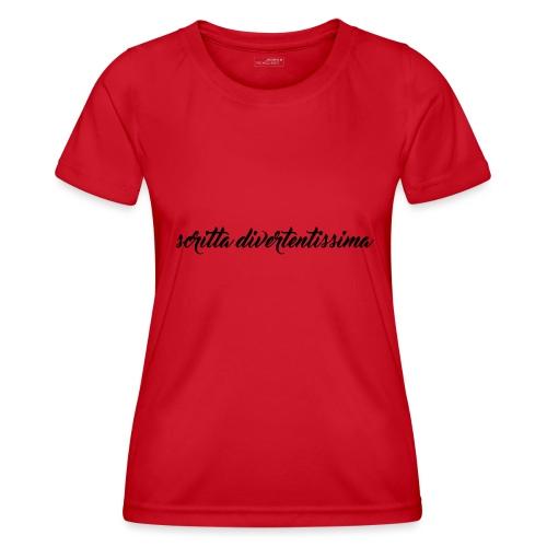 SCRITTA DIVERTENTE - Maglietta sportiva per donna