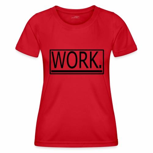 WORK. - Functioneel T-shirt voor vrouwen