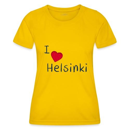 I Love Helsinki - Naisten tekninen t-paita