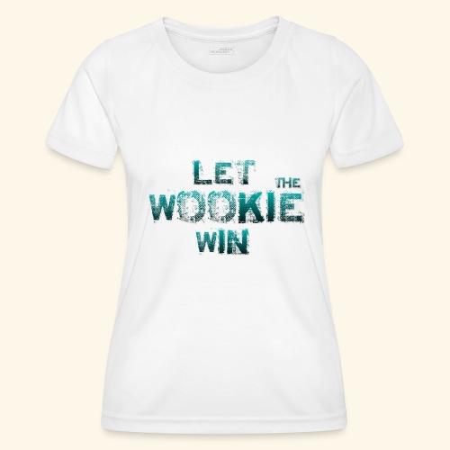 Let The Wookie Win, design 2. - Funktionsshirt til damer