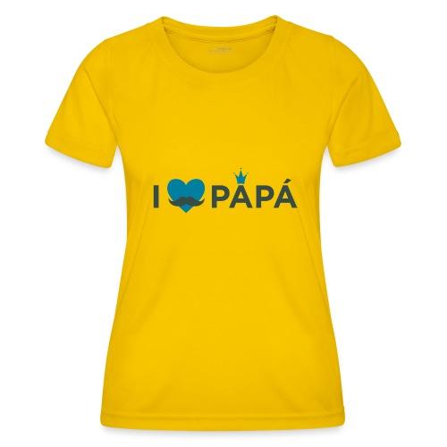 ik hoe van je papa - T-shirt sport Femme
