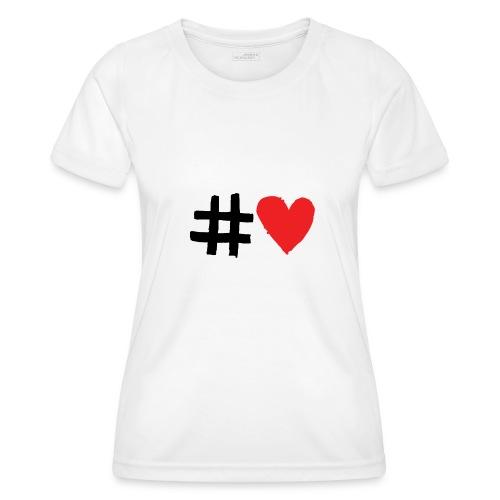 #Love - Funktionsshirt til damer