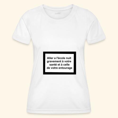 L'école tue - T-shirt sport Femme