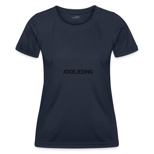 #DOEJEDING - Functioneel T-shirt voor vrouwen