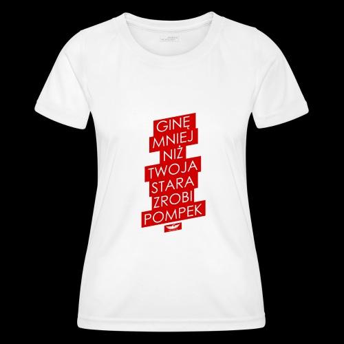 gine mniej - Funkcjonalna koszulka damska