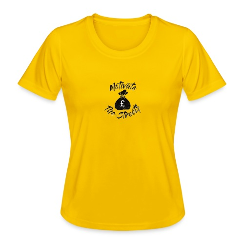 Motivate The Streets - Women's Functional T-Shirt