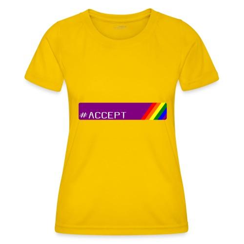 79 accept - Frauen Funktions-T-Shirt