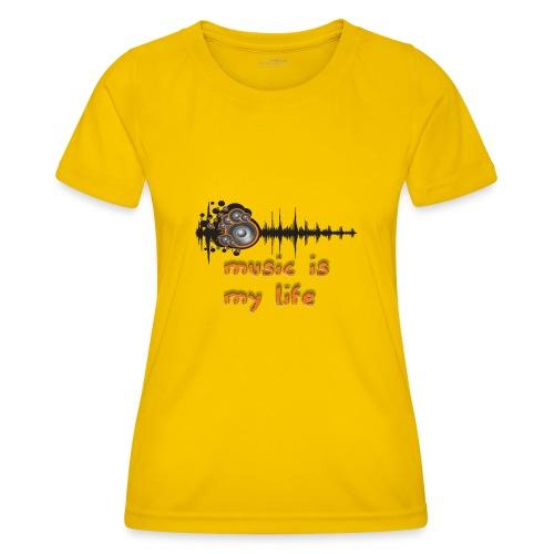 Music is my Life - Maglietta sportiva per donna