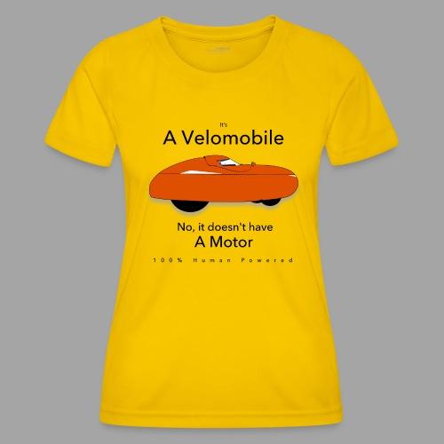 it s a velomobile black text - Naisten tekninen t-paita