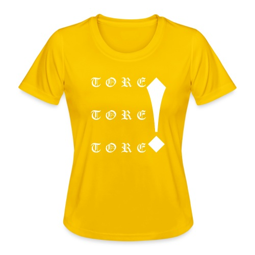 Tore! Tore! Tore! - Frauen Funktions-T-Shirt
