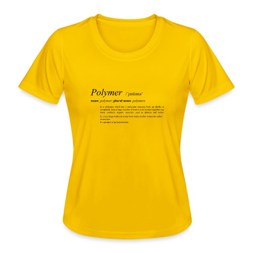 Polymer definition. - Women's Functional T-Shirt
