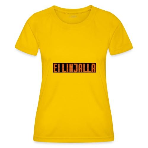 EI LINJALLA - Naisten tekninen t-paita