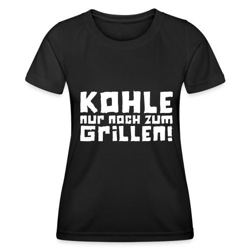 Kohle nur noch zum Grillen - Logo - Frauen Funktions-T-Shirt