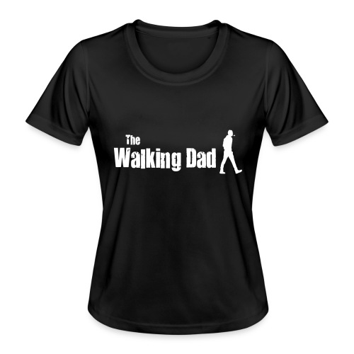 the walking dad white text on black - Women's Functional T-Shirt
