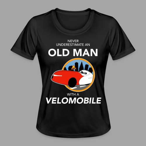 Never underestimate an old man with a velomobile - Naisten tekninen t-paita