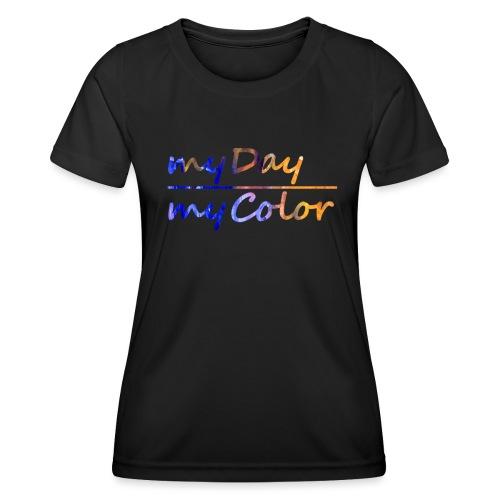 myDay Schriftzug - Frauen Funktions-T-Shirt