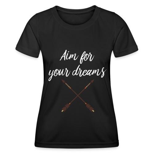 Aim for your Dreams white - Naisten tekninen t-paita