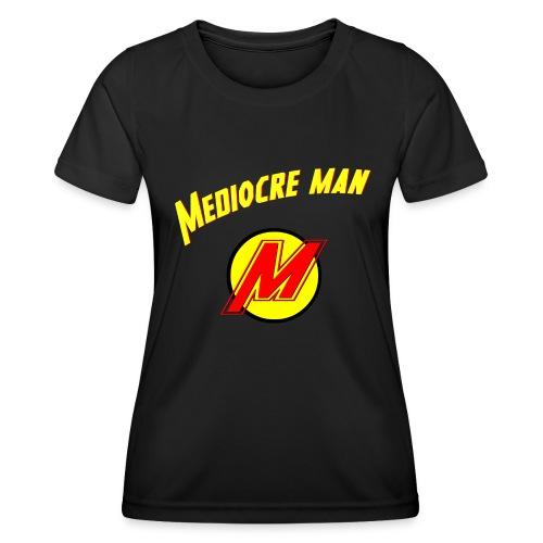 Mediocreman - Camiseta funcional para mujeres