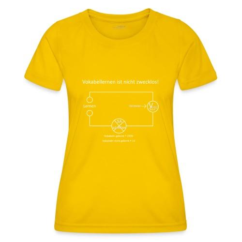 Vokabellernen ist nicht zwecklos - Women's Functional T-Shirt