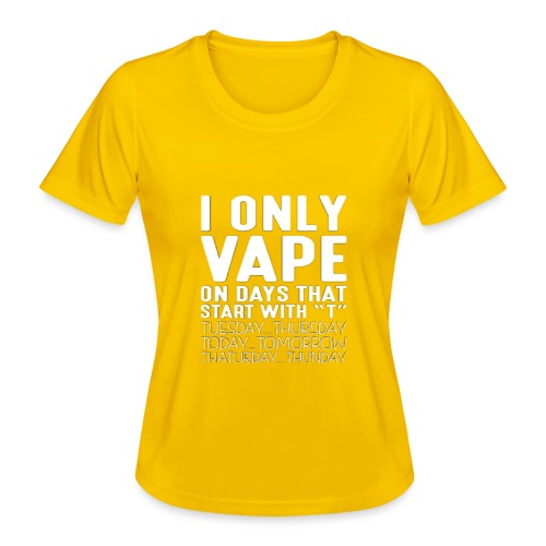 Only vape on.. - Women's Functional T-Shirt