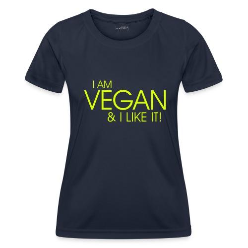 I am vegan and I like it - Frauen Funktions-T-Shirt