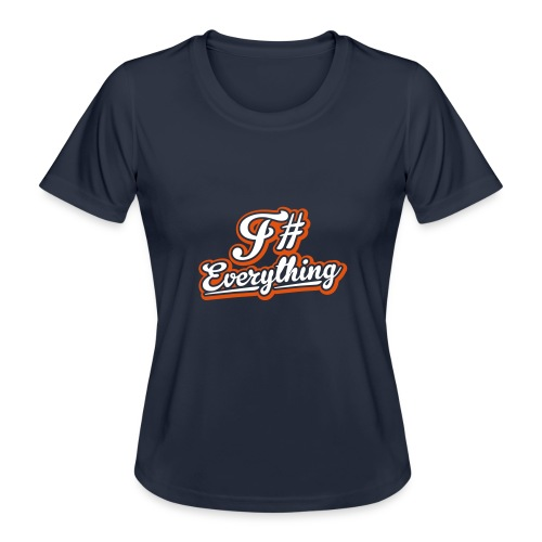 F# Everything - Women's Functional T-Shirt