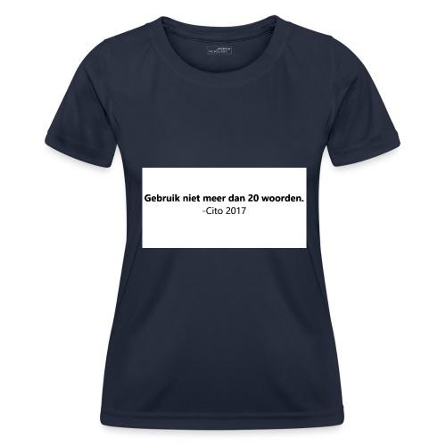 Gebruik niet meer dan 20 woorden - Functioneel T-shirt voor vrouwen