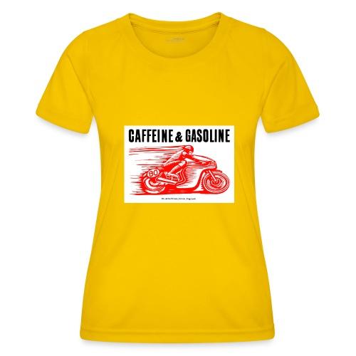 Caffeine & Gasoline black text - Women's Functional T-Shirt
