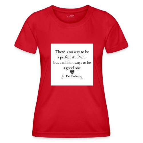 Perfect au pair - Functioneel T-shirt voor vrouwen