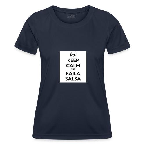 keep-calm-and-baila-salsa-41 - Maglietta sportiva per donna
