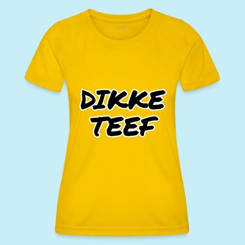 Dikke teef - T-shirt sport Femme