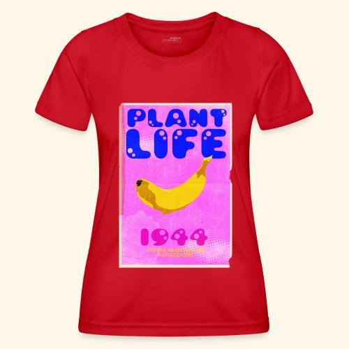 Plant Life - Women's Functional T-Shirt