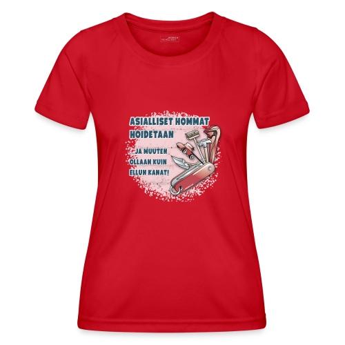 TYÖKALU todelliselle ammattilaisille, Tekstiilit.. - Naisten tekninen t-paita